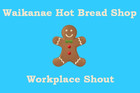 Waikanae Hot Bread Shop Workplace Shout!