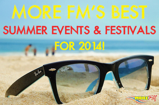 More FM's Best Events & Festivals For Summer 2014