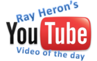 Ray Heron's Video of the Day
