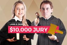 Lana & Jase's $10,000 Jury