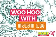 Woo Hoo with Madam Woo!