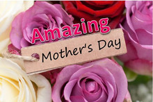 Amazing Mother's Day