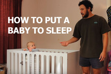 Kiwi dad shows you how to get your baby to fall asleep
