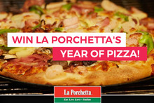 WIN La Porchetta's Year of Pizza!